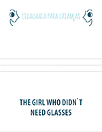 The girl who didn`t need glasses